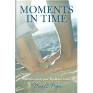 Moments in Time by Payne, Nina C., 9780692219898