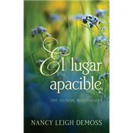 El lugare apacible by Demoss, Nancy Leigh, 9780825419898