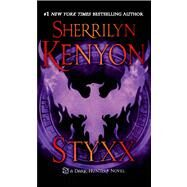 Styxx by Kenyon, Sherrilyn, 9781250029898