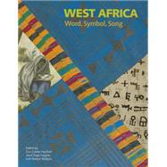 West Africa by Casely-hayford, Gus; Fargion, Janet Topp; Wallace, Marion, 9780712309899