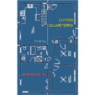 Living Quarters: Poems by Su, Adrienne, 9781933149899