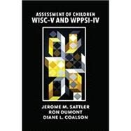 ASSESS.OF CHILD.:WISC-V+WPPSI-IV by Unknown, 9780986149900