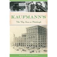 Kaufmann's by Savage, Letitia Stuart, 9781467119900