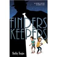 Finders Keepers by Tougas, Shelley, 9781596439900