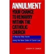 Annulment by Zwack, Joseph P., 9780062509901