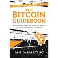 The Bitcoin Guidebook by Demartino, Ian, 9781510739901