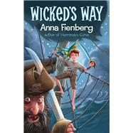 Wicked's Way by Fienberg, Anna, 9781743319901