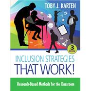 Inclusion Strategies That Work! by Karten, Toby J., 9781483319902