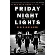 Friday Night Lights: A Town, a Team, and a Dream by Bissinger, H. G., 9780306809903