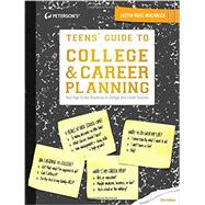 Peterson's Teens' Guide to College & Career Planning by Muchnick, Justin Ross, 9780768939903