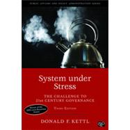 System Under Stress: The Challenge to 21st Century Governance by Kettl, Donald F., 9781452239903
