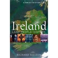 A Brief History of Ireland by Killeen, Richard, 9780762439904