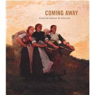 Coming Away by Athens, Elizabeth; Ruud, Brandon K.; Tedeschi, Martha, 9780300229905