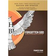 Forgotten God                                                                                        Reversing Our Tragic Neglect of the Holy Spirit by Chan, Francis, 9781434709905