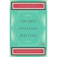 The Best Spiritual Writing 2012 by Zaleski, Philip; Yancey, Philip, 9780143119906