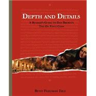 Depth and Details : A Reader's Guide to Dan Brown's the Da Vinci Code by Eble, Betsy, 9780975299906