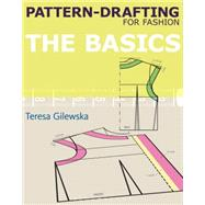 Pattern-drafting for Fashion: The Basics by Gilewska, Teresa, 9781408129906