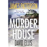 The Murder House by Patterson, James; Ellis, David, 9781455589906