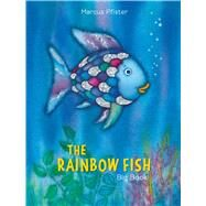 The Rainbow Fish Big Book by Pfister, Marcus; James, J. Alison, 9780735849907