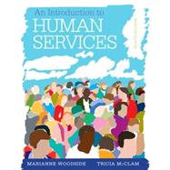 An Introduction to Human Services (Book Only) by Woodside, Marianne R.; McClam, Tricia, 9781285749907
