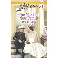 The Marine's New Family by Dunbar, Roz, 9780373879908
