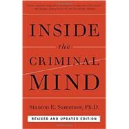 Inside the Criminal Mind by SAMENOW, STANTON, 9780804139908