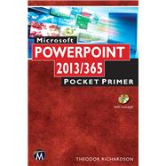 Microsoft PowerPoint 2013 Pocket Primer by Richardson, Theodor, 9781938549908