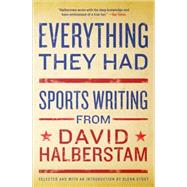 Everything They Had by Halberstam, David, 9781401309909