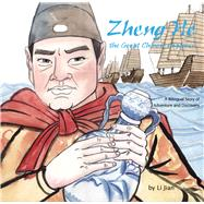 Zheng He - The Great Chinese Explorer by Jian, Li; Wert, Yijin, 9781602209909
