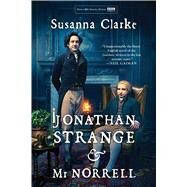 Jonathan Strange and Mr Norrell by Clarke, Susanna, 9781620409909