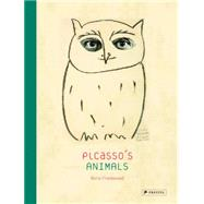 Picasso's Animals by Friedewald, Boris, 9783791349909