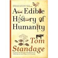 An Edible History of Humanity by Standage, Tom, 9780802719911