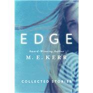 Edge by Kerr, M. E., 9781504009911
