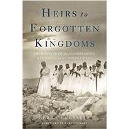 Heirs to Forgotten Kingdoms by Russell, Gerard, 9780465049912