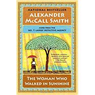The Woman Who Walked in Sunshine by MCCALL SMITH, ALEXANDER, 9780804169912