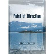 Point of Direction by Weaver, Rachel, 9781935439912