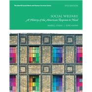 Social Welfare A History of the American Response to Need by Stern, Mark J.; Axinn, June, 9780134449913