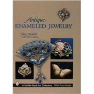 Antique Enameled Jewelry by Nicholls, Dale Reeves, 9780764319914
