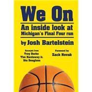 We On by Bartelstein, Josh; Novak, Zack, 9781619849914
