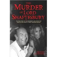 The Murder of Lord Shaftesbury by Litchfield, Michael, 9781784189914
