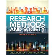 Research Methods and Society: Foundations of Social Inquiry by Dorsten; Linda, 9780205879915