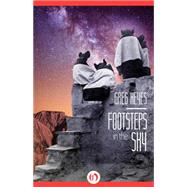Footsteps in the Sky by Keyes, Greg, 9781497699915