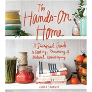 The Hands-On Home by Strauss, Erica; Burggraaf, Charity; Bingaman-burt, Kate, 9781570619915