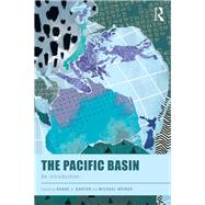 The Pacific Basin: An Introduction by Barter; Shane J., 9781138689916