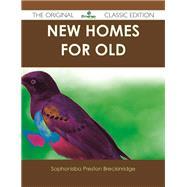 New Homes for Old by Breckinridge, Sophonisba Preston, 9781486489916