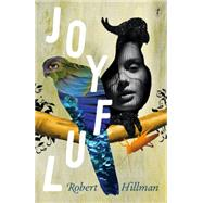 Joyful by Hillman, Robert, 9781922079916