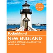 Fodor's New England by FODOR'S TRAVEL GUIDES, 9781101879917