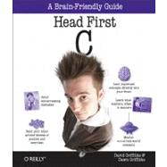 Head First C by Griffiths, David; Griffiths, Dawn, 9781449399917