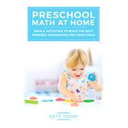 Preschool Math at Home by Snow, Kate, 9781933339917