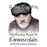If the Cap Fits by Halliwell, Steve, 9780750969918